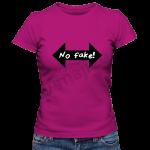 No fake!